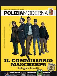 """PRIMO FUMETTO POLIZIESCO PUBBLICATO A PUNTATE SUL MENSILE POLIZIAMODERNA : """"IL COMMISSARIO MASCHERPA"""""""