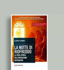 """Oggi  alle ore 17.00  presso la Nuvola di Fuksas, ci sarà la presentazione del libro """"la notte di Riofreddo. La vera storia dell'operazione Soffiantini"""" di Claudio Clemente"""