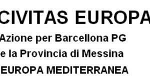 CIVITAS EUROPA – AZIONE PER BARCELLONA P.G.  E LA PROVINCIA DI MESSINA – EUROPA MEDITERRANEA