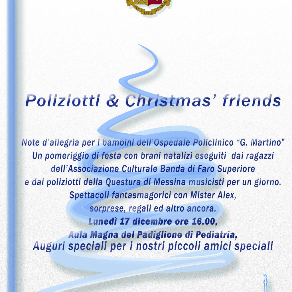 Poliziotti & Christmas'friends. Si festeggia il Santo Natale con i bambini dell'Ospedale Policlinico G.Martino