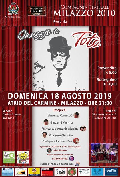 """La Compagnia Teatrale Milazzo 2010 presenta """"Omaggio a Totò"""""""