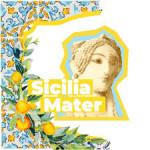 Sicilia Mater: rassegna culturale del 3, 6  e 10 luglio