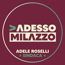 Adesso Milazzo per la candidata sindaco Adele Roselli