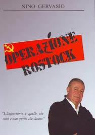"""INTRODUZIONE DELL'AUTORE DEL LIBRO """"OPERAZIONE ROSTOCK"""" DELL' AGENTE SEGRETO NINO GERVASIO . VEDI SEVIZIO A PARTE (SOTTO)"""